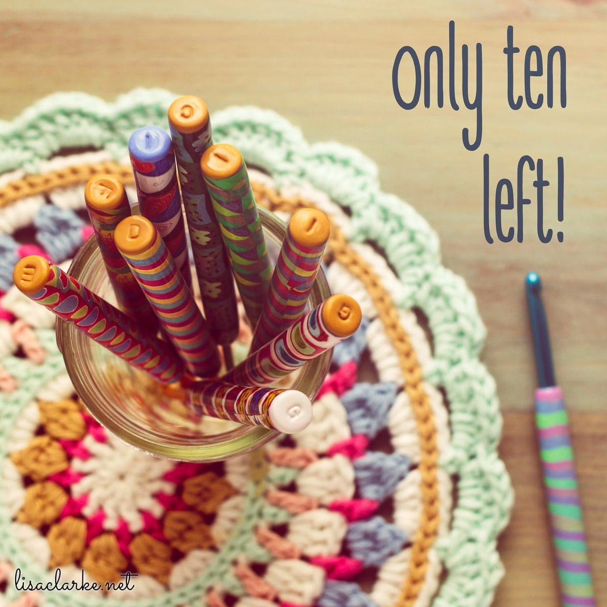 ONLY TEN LEFT!